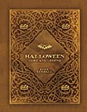 Halloween Lore and Legend