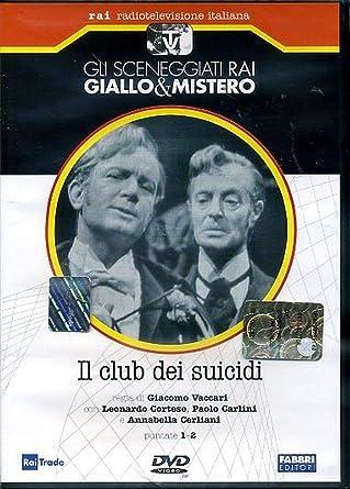 Il club dei suicidi - Sceneggiati rai - Opera completa in 2 puntate
