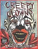 Creepy Clowns Coloring Book: The Stuff of Nightmares (Artimorean Originals)