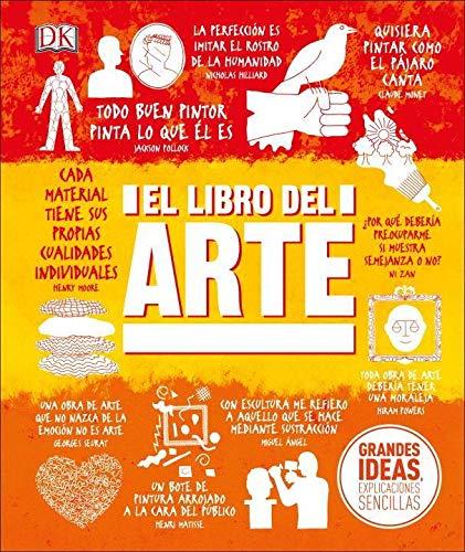 El Libro del Arte (Grandes ideas, Explicaciones Sencillas / Big Ideas Simply Explained)