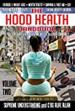 The Hood Health Handbook: A Practical Guide to Health and Wellness in the Urban Community: 2