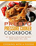 Presto Pressure Cooker Cookbook (Pressure Cooker Recipes Series 1)