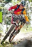 Mountainbiken für Frauen: Material und Kaufberatung, Fahrtechnik und Fitness,...