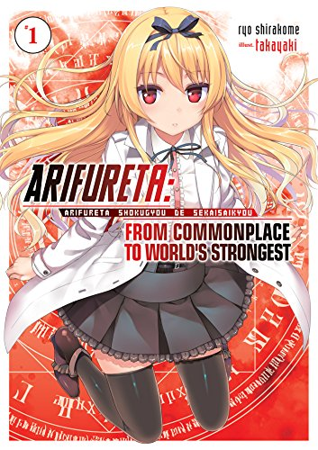 Arifureta: From Commonplace to World's Strongest Volume 1 (English Edition)