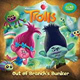 Out of Branch's Bunker (DreamWorks Trolls) (Pictureback(R))