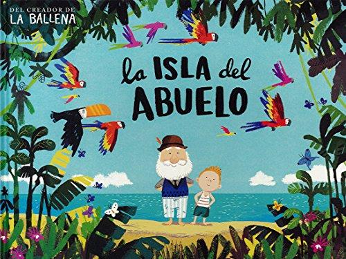 Isla del abuelo, la (Álbums Locomotora)
