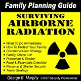 Family Planning Guide: Surviving Airborne Radiation