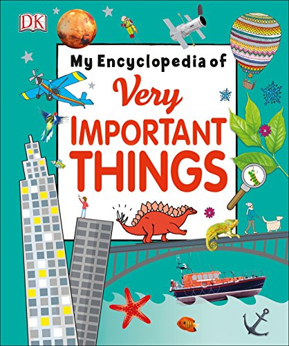 My Encyclopedia of Very Important Things: For Little...