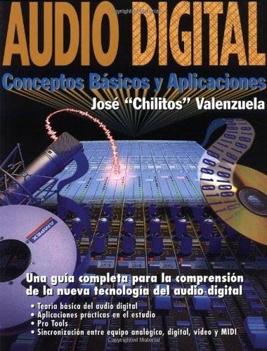 Audio Digital: Conceptos Basicos Y Aplicaciones