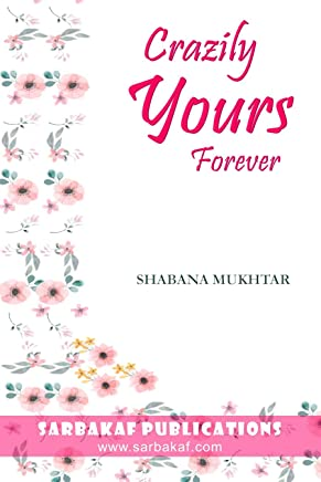 Crazily Yours Forever (Happily Ever After Book 2)