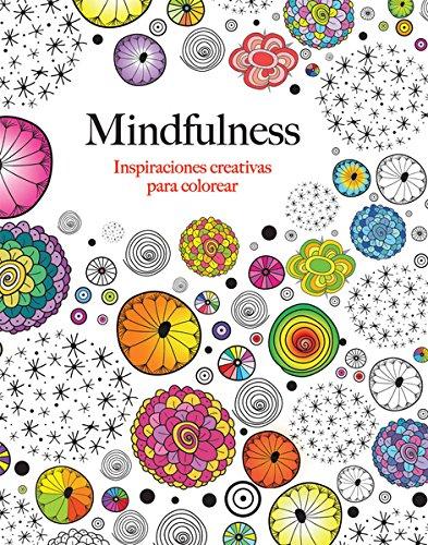Mindfulness (Inspiraciones C.): Inspiraciones creativas para colorear
