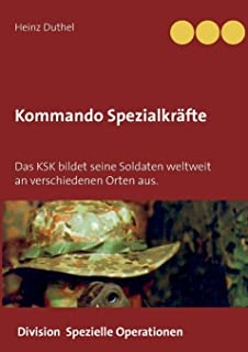 Kommando Spezialkraefte 3 - Division Spezielle Operationen: Das KSK bildet seine Soldaten weltweit an verschiedenen Orten aus.