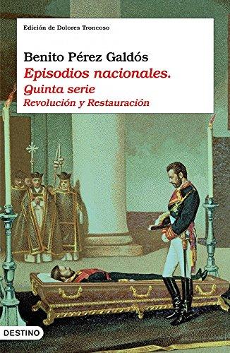Episodios nacionales. Quinta serie: Revolución y Restauraci