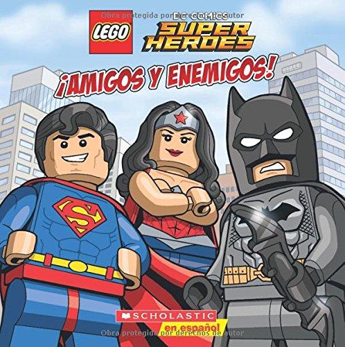 Lego DC Super Heroes: ¡amigos Y Enemigos! (Friends and Foes) (Lego DC Comics Super Heroes)