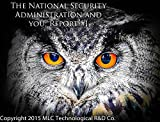the National Security Administration (NSA), the governent, techology, and YOU (Report one Book 1)