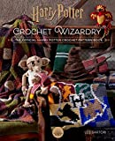 Harry Potter: Crochet Wizardry: The Official Harry Potter Crochet Pattern Book