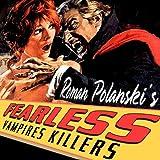 Roman Polanski's 'The Fearless Vampire Killers'