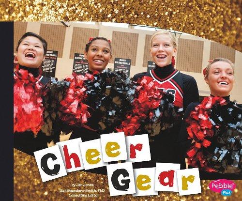 Cheer Gear (Pebble Plus: Cheerleading)