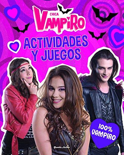 Chica Vampiro. Actividades y juegos. 100{a0107e3a154ea6b656e88689a1d1d49f1bb7ba1bff3f2d2d76edb6b0a86cab67} vampiro