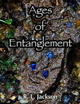 Ages of Entanglement by [R. L. Jackson]