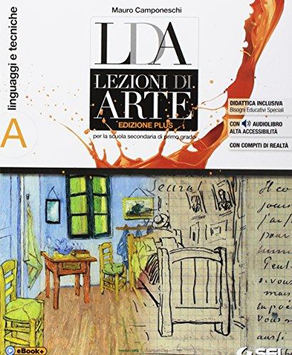 LDA. Lezioni d'arte. Ediz. plus. Per la Scuola media. Con e-book. Con espansione online. Con Libro:...