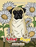 I Love Pugs Coloring Book (Premium Adult Coloring Books) (Volume 9)