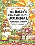 The Baker's Fun-Schooling Journal: Homeschooling Curriculum Handbook for Students Majoring in Baking | The Thinking Tree | Funschooling (Baking Themed Homeschooling Curriculum Plan)