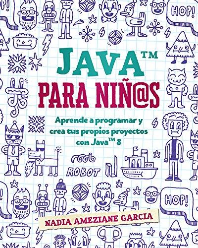 Java para niños: Aprende a programar y crea tus propios...