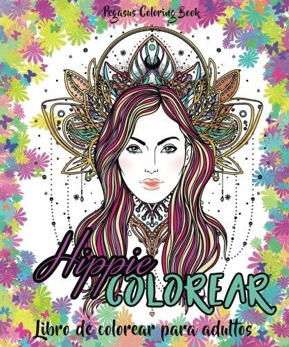 Libro de colorear para adultos: Hippie Colorear (Regalos Para Padres Regalos Para Madres, relajante,