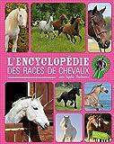Sophie Thalmann / Encyclopédie des races de chevaux