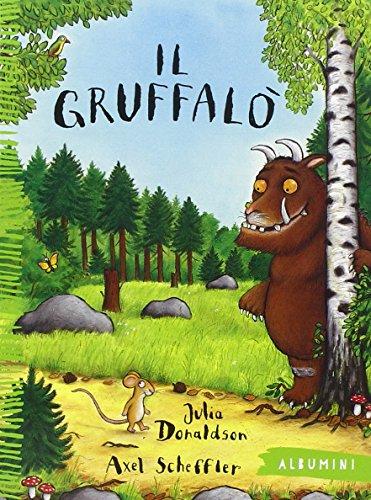 Il Gruffal. Ediz. illustrata