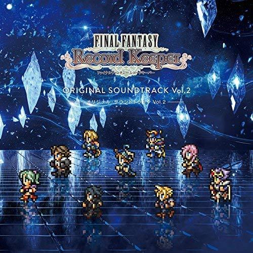 Final Fantasy: Record Keeper Vol 2 (Original Soundtrack)
