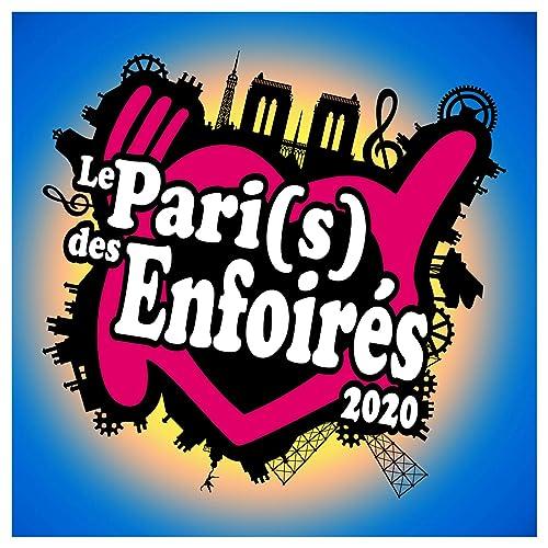 Le Pari(s) des Enfoirés 2020 de Les Enfoirés sur Amazon Music ...