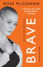 Book cover: BRAVE, by Rose McGowan