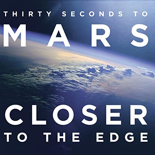 Closer To The Edge by Thirty Seconds To Mars on Amazon Music ...
