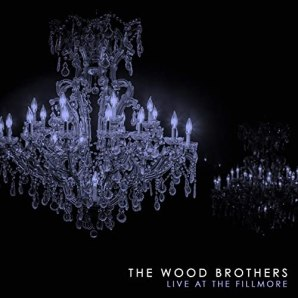 Resultado de imagen de The Wood Brothers - Live at the Fillmore