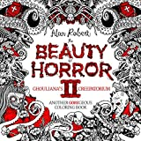 The Beauty of Horror 2: Ghouliana's Creepatorium: Another GOREgeous...