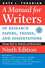 A Manual for Writers of Research Papers, Theses, and Dissertations, Ninth Edition:..