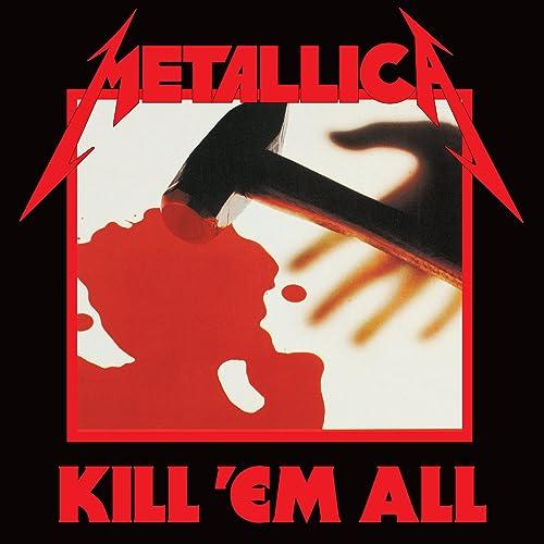 Kill 'Em All (Deluxe / Remastered) [Explicit] de Metallica sur ...