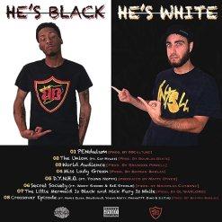 He's Black / He's White [Explicit]