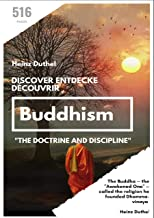 """Discover Entdecke Découvrir Buddhism: """"the doctrine and discipline"""" (German Edition)"""
