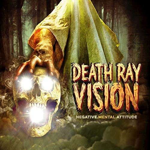 「Death Ray Vision  Negative Mental Attitude」的圖片搜尋結果