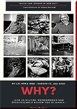 Mein Freund: WHY?: Ellsberg, Seymour Hersh und Julien Assange