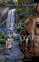 Tobias' Spark (The Kin Chronicles Book 2)