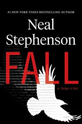 Dodge in Hell / Fall by Neal Stephenson