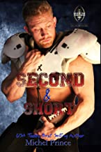 Second and Short: Book 2 of the Love by the Yard Series