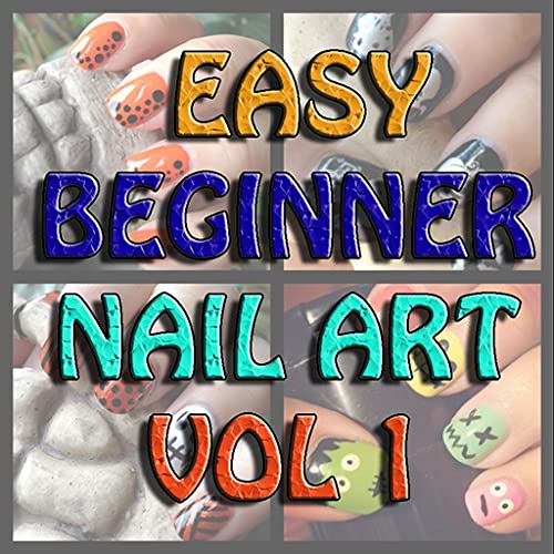 Easy Beginner Nail Art Video Tutorials Vol 1