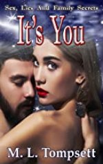 It's You: Sex, Lies And Family Secrets - Book Four