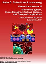The Immune System, Stress Signaling, Infectious Diseases and Therapeutic Implications: VOLUME 2: Infectious Diseases and Therapeutics and VOLUME 3: The ... BioMedicine & Immunology) (English Edition)
