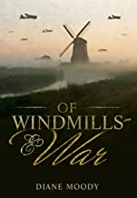 Of Windmills and War (The War Trilogy – Book 1)